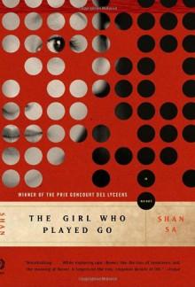 The Girl Who Played Go - Shan Sa, Adriana Hunter