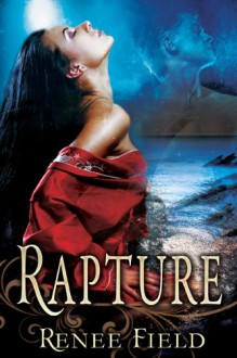 Rapture - Renee Field