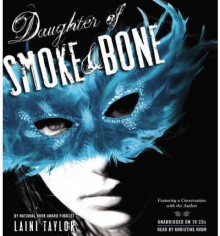 Daughter of Smoke and Bone (Daughter of Smoke and Bone, #1) - Laini Taylor, Khristine Hvam