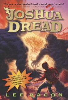 Joshua Dread - Lee Bacon