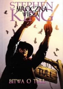 Bitwa o Tull - Robin Furth, Stephen King, Peter David