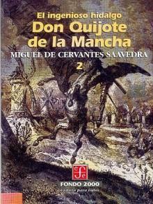 El Ingenioso Hidalgo Don Quijote de La Mancha, 2 - Miguel de Cervantes Saavedra