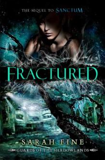 Fractured - Sarah Fine