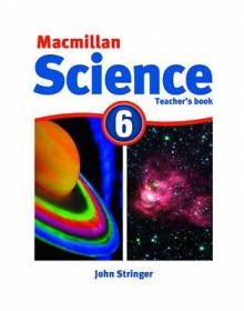 MacMillan Science 6: Teacher's Book - David Glover