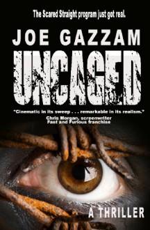 Uncaged - Joe Gazzam