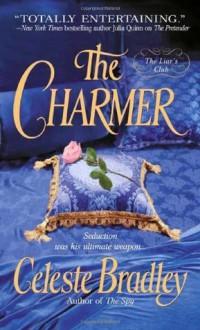 The Charmer: The Liar's Club (Liars Club) - Celeste Bradley