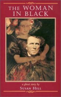 The Woman in Black - Susan Hill,John Lawrence