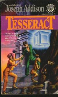 Tesseract - Joseph Addison