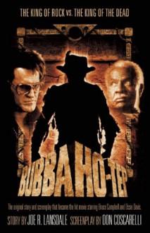 Bubba Ho-Tep - Joe R. Lansdale,Don Coscarelli