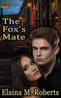 The Fox's Mate - Elaina M. Roberts