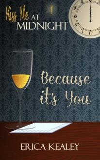 Because It's You - Erica Kealey