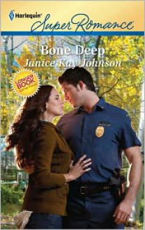 Bone Deep - Janice Kay Johnson