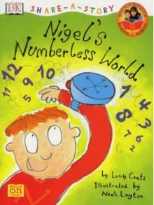 Nigel's Numberless World - Lucy Coats