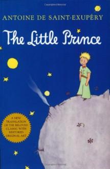 The Little Prince - Antoine de Saint-Exupéry,Richard Howard