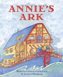 Annie's Ark - Lesley Harker