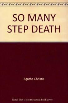 So Many Steps to Death - Agatha Christie