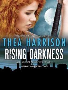 Rising Darkness - Thea Harrison, Sophie Eastlake