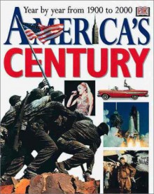America's Century - Clifton Daniel, Ralph Berens, John W Kirshon