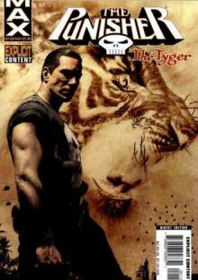 The Punisher MAX: The Tyger - Garth Ennis, John Severin