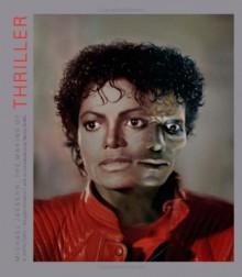 "Michael Jackson: The Making of ""Thriller"": 4 Days/1983 - Douglas Kirkland"