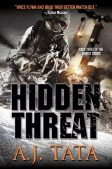 Hidden Threat - A.J. Tata