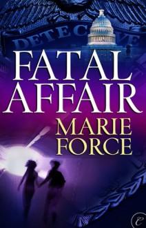 Fatal Affair - Marie Force