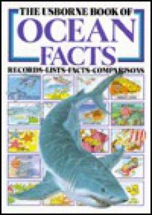Usborne Book of Ocean Facts - Anita Ganeri
