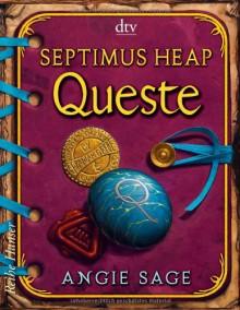 Septimus Heap - Queste - Angie Sage