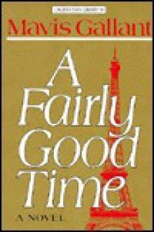 A Fairly Good Time - Mavis Gallant