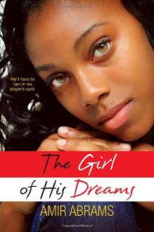 The Girl Of His Dreams - Amir Abrams