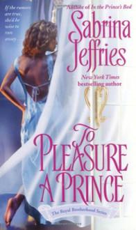 To Pleasure a Prince - Sabrina Jeffries