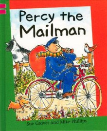 Percy the Mailman - Sue Graves, Mike Phillips