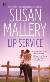 Lip Service - Susan Mallery