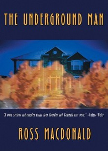The Underground Man (Audio) - Ross Macdonald, Tom Parker