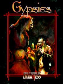 World of Darkness: Gypsies - Teeuwynn, Drew Tucker