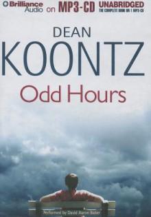 Odd Hours - David Aaron Baker, Dean Koontz