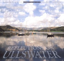 Reflections on Ullswater (Cumbria Heritage) - Liz Berry