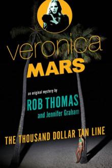 The Thousand-Dollar Tan Line - Jennifer Graham,Rob Thomas