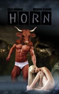 Horn (Half-Human) - Merlyn Sloane