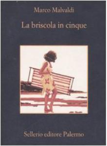 La briscola in cinque - Marco Malvaldi