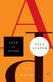 City of Glass (The New York Trilogy, #1) - Paul Auster