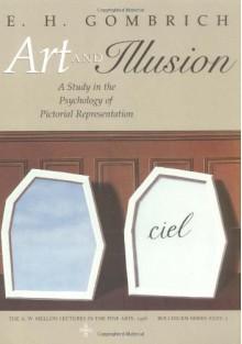 Art and Illusion - Ernst Hans Josef Gombrich