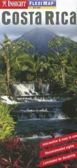 Costa Rica Insight Fleximap - Insight Guides, Insight Guides