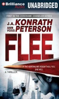 Flee - J A Konrath, Ann Voss Peterson, Angela Dawe