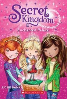 Enchanted Palace - Rosie Banks