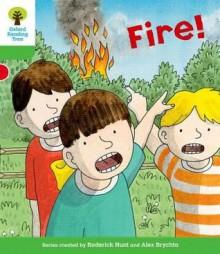 Fire! - Roderick Hunt, Alex Brychta