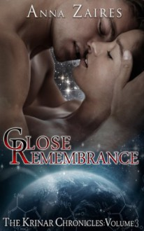 Close Remembrance - Anna Zaires