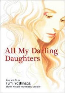 All My Darling Daughters - Fumi Yoshinaga