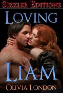 Loving Liam - Olivia London