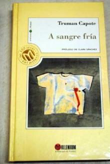 A Sangre Fría (In Cold Blood) - Truman Capote, Fernando Rodríguez